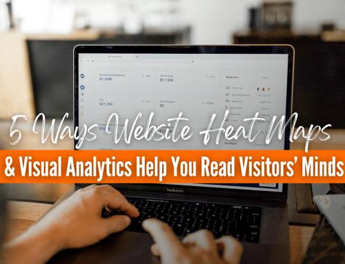 5 Ways Website Heat Maps & Visual Analytics Help You Read Visitors' Minds